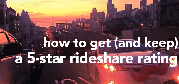 how to get 5 star rideshare rating